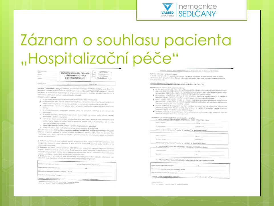 """Záznam o souhlasu pacienta """"Hospitalizační péče"""