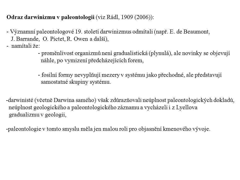 Odraz darwinizmu v paleontologii (viz Rádl, 1909 (2006)):