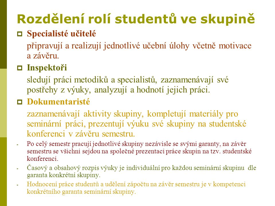 Rozdělení rolí studentů ve skupině