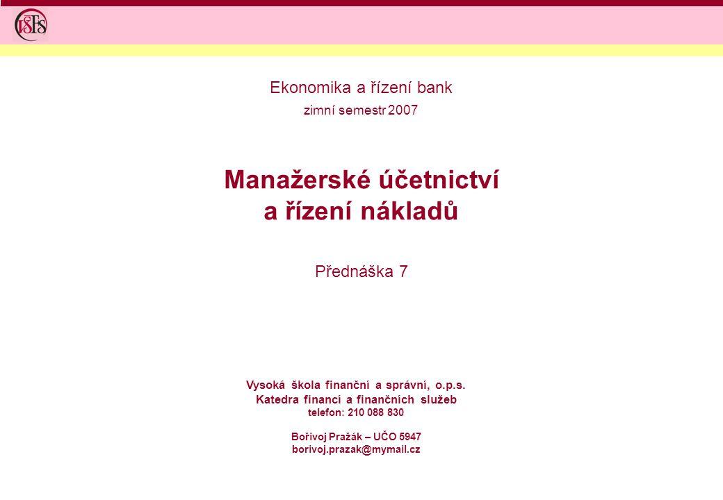 Manažerské účetnictví a řízení nákladů