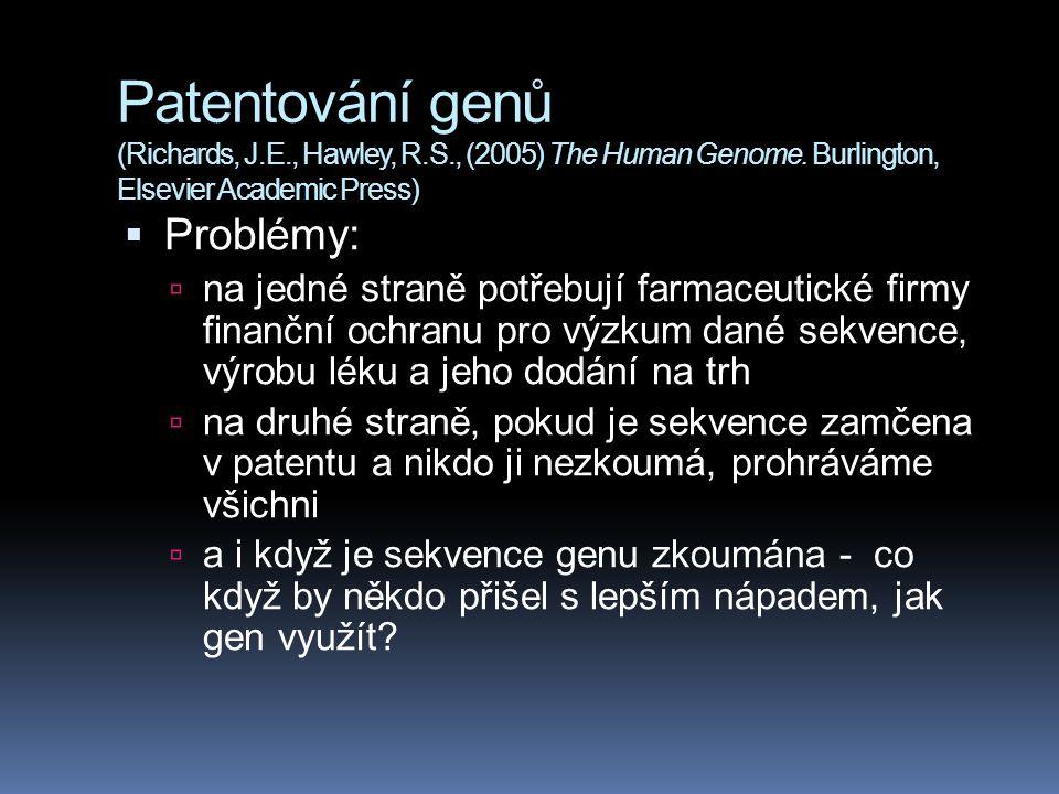 Patentování genů (Richards, J. E. , Hawley, R. S