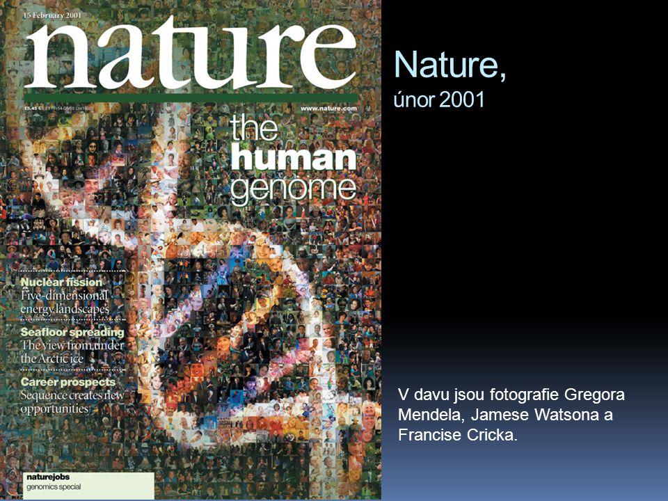 Nature, únor 2001 V davu jsou fotografie Gregora Mendela, Jamese Watsona a Francise Cricka.