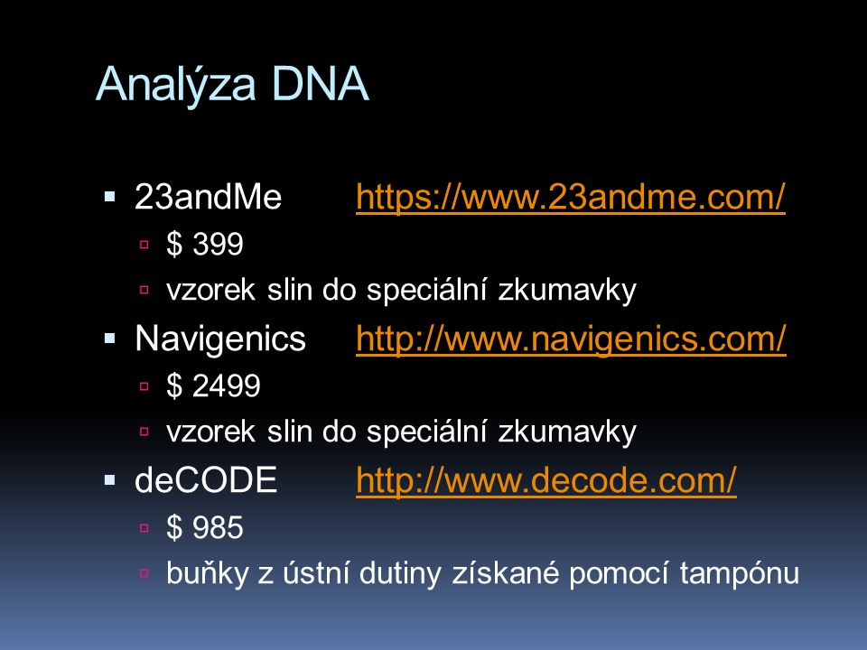 Analýza DNA 23andMe https://www.23andme.com/
