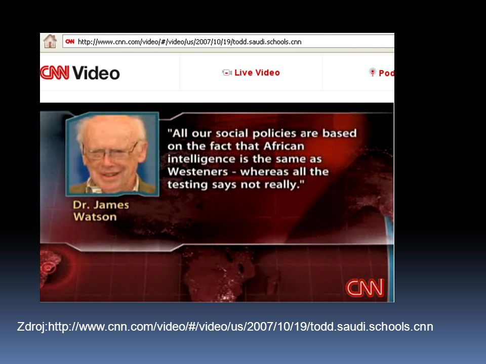 Zdroj:http://www. cnn. com/video/#/video/us/2007/10/19/todd. saudi