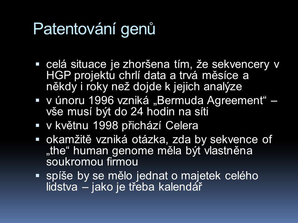 Patentování genů celá situace je zhoršena tím, že sekvencery v HGP projektu chrlí data a trvá měsíce a někdy i roky než dojde k jejich analýze.