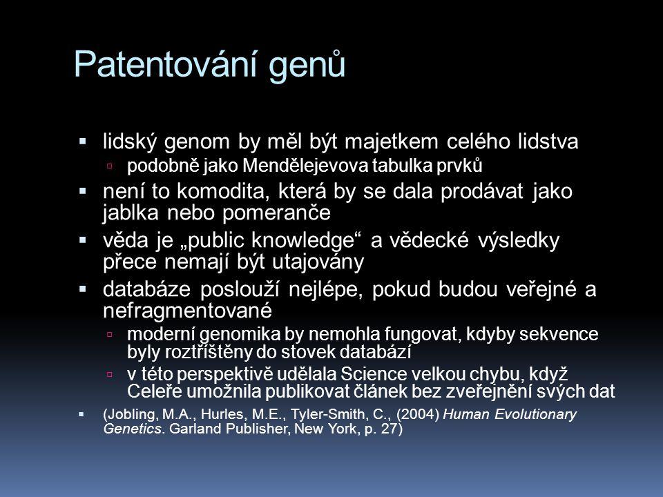 Patentování genů lidský genom by měl být majetkem celého lidstva