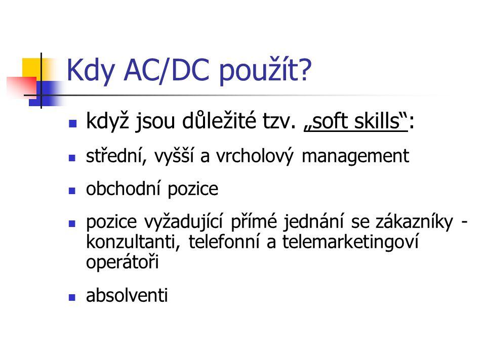 """Kdy AC/DC použít když jsou důležité tzv. """"soft skills :"""