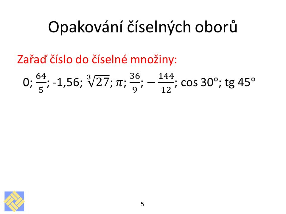 Opakování číselných oborů