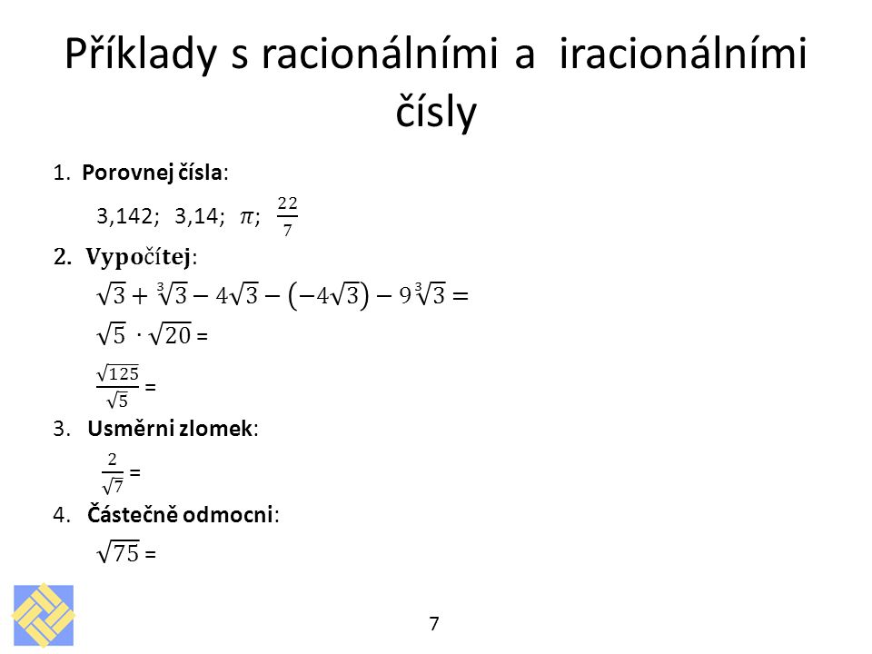 Příklady s racionálními a iracionálními čísly