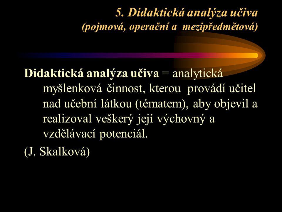 5. Didaktická analýza učiva (pojmová, operační a mezipředmětová)