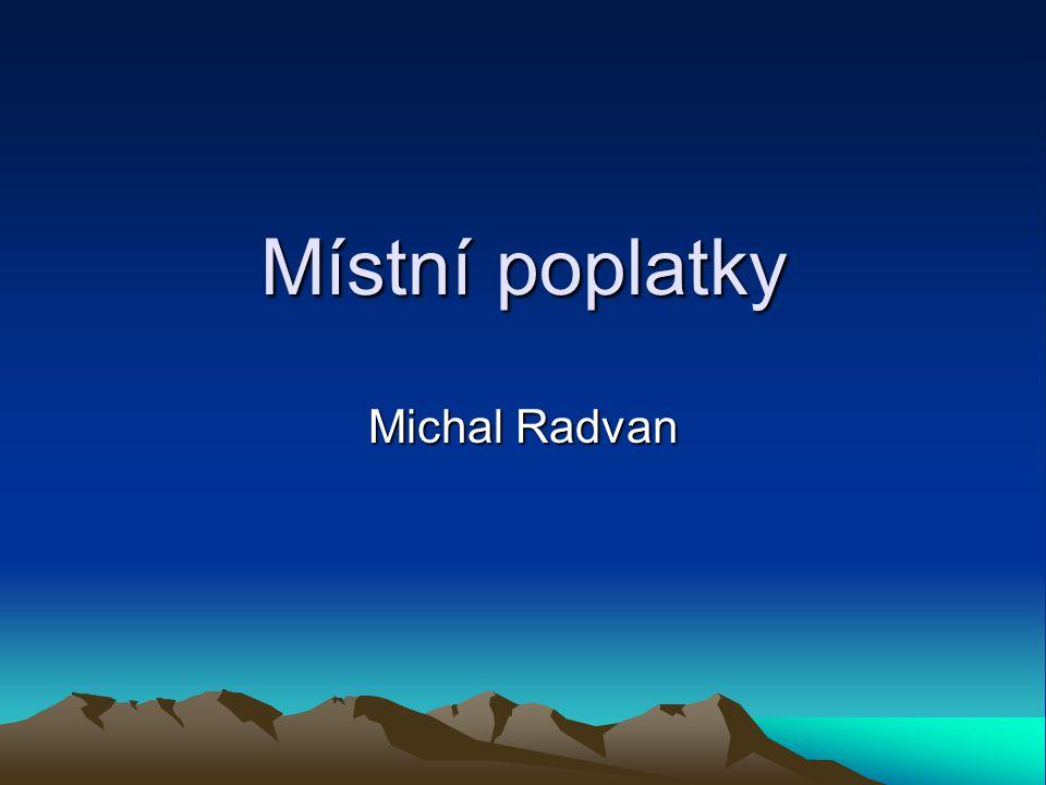 Místní poplatky Michal Radvan