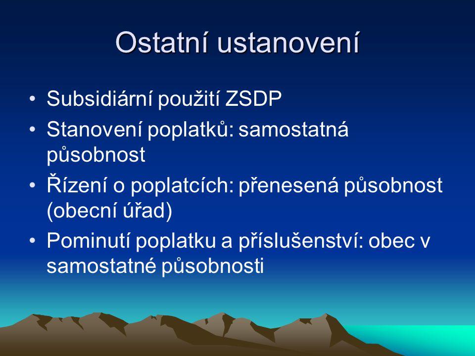 Ostatní ustanovení Subsidiární použití ZSDP