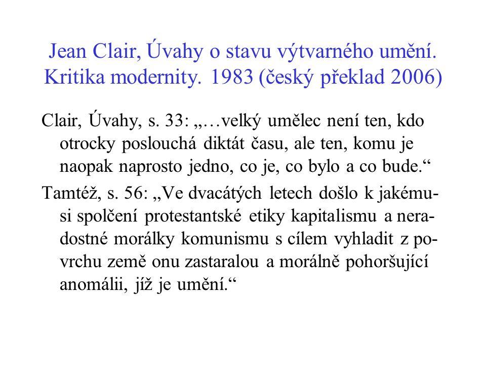 Jean Clair, Úvahy o stavu výtvarného umění. Kritika modernity
