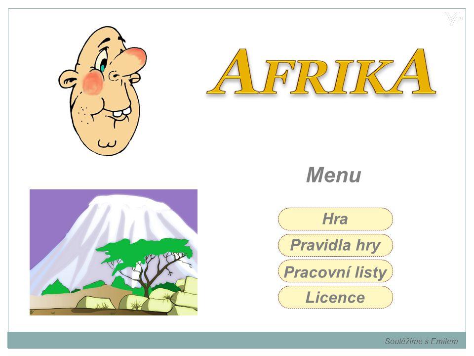 AFRIKA Menu Hra Pravidla hry Pracovní listy Licence Soutěžíme s Emilem