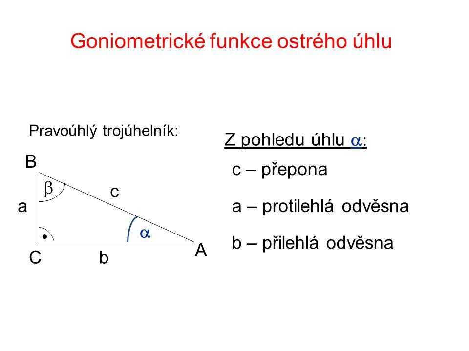 Goniometrické funkce ostrého úhlu