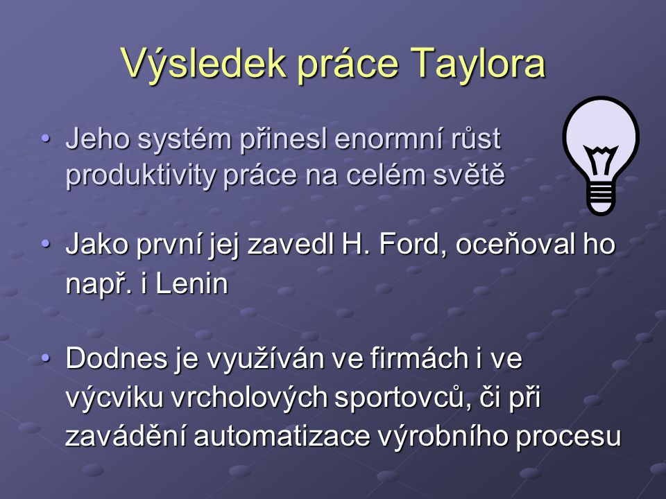 Výsledek práce Taylora