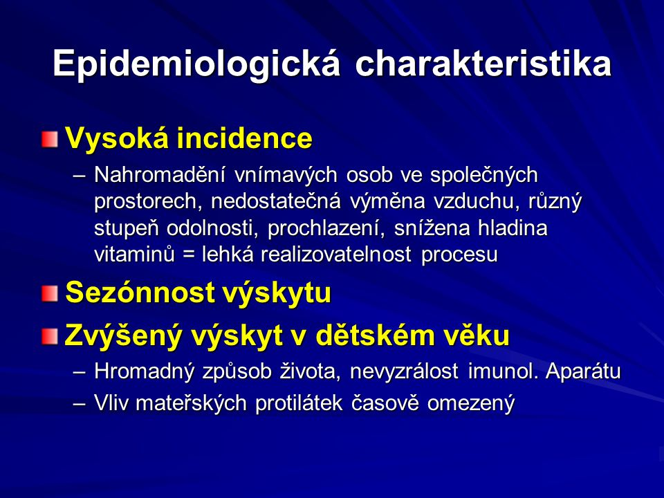 Epidemiologická charakteristika