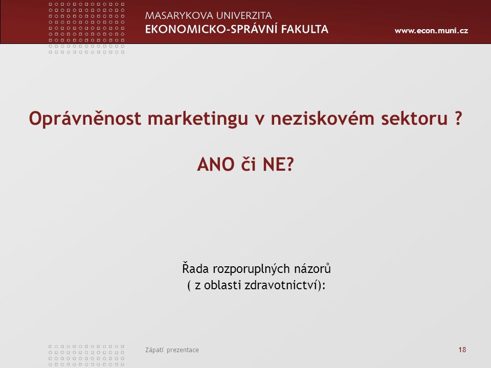 Oprávněnost marketingu v neziskovém sektoru ANO či NE