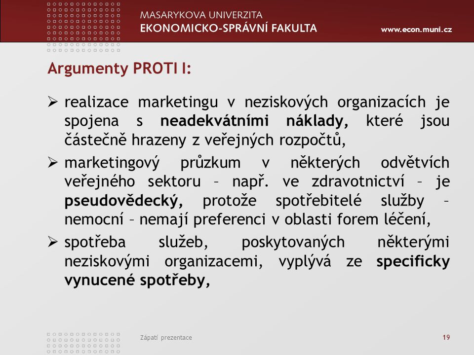 Argumenty PROTI I: