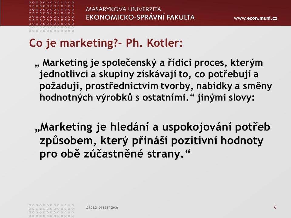Co je marketing - Ph. Kotler:
