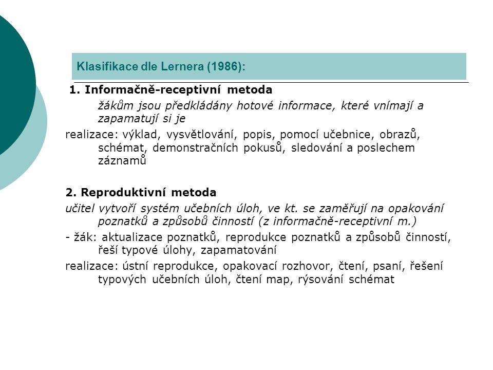Klasifikace dle Lernera (1986):