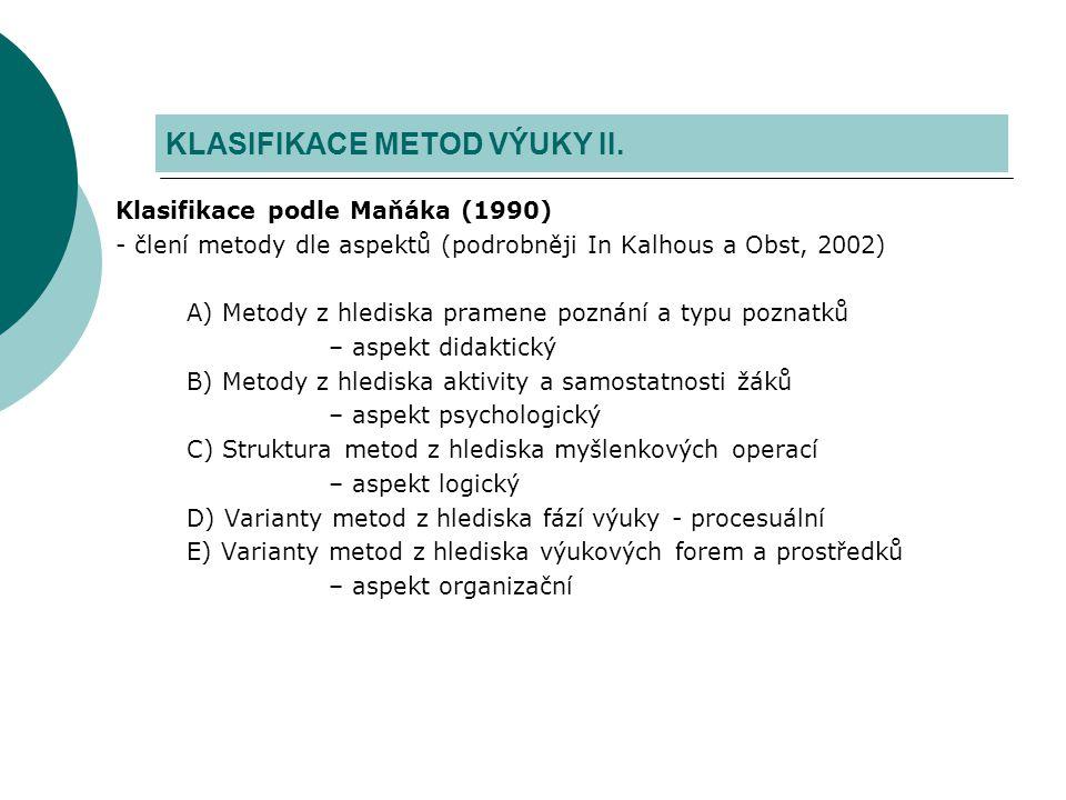 KLASIFIKACE METOD VÝUKY II.