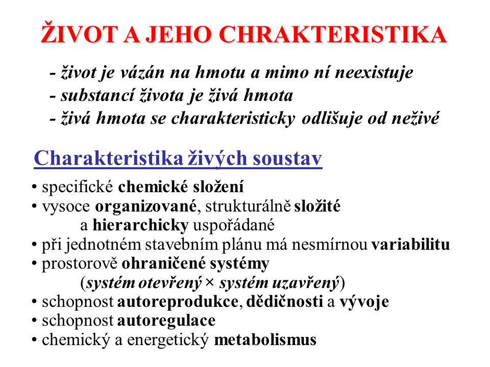 ŽIVOT A JEHO CHRAKTERISTIKA