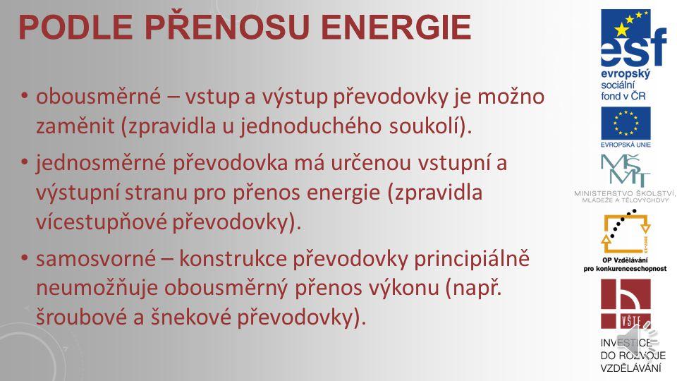 Podle přenosu energie obousměrné – vstup a výstup převodovky je možno zaměnit (zpravidla u jednoduchého soukolí).
