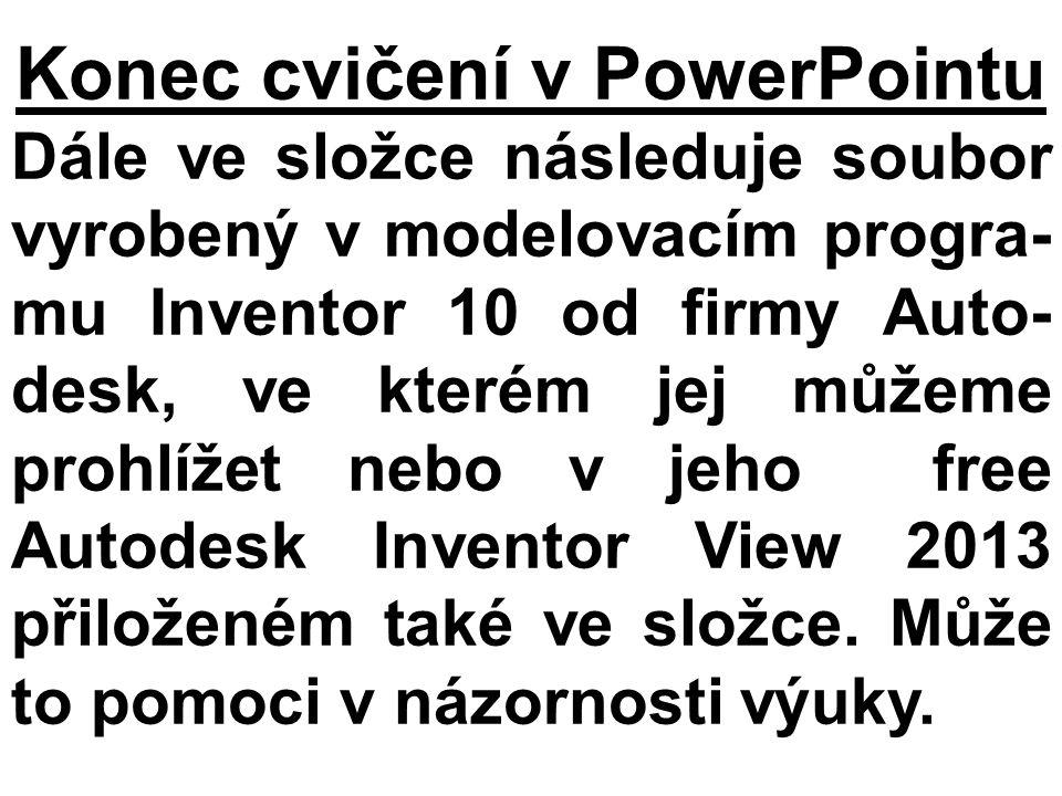 Konec cvičení v PowerPointu