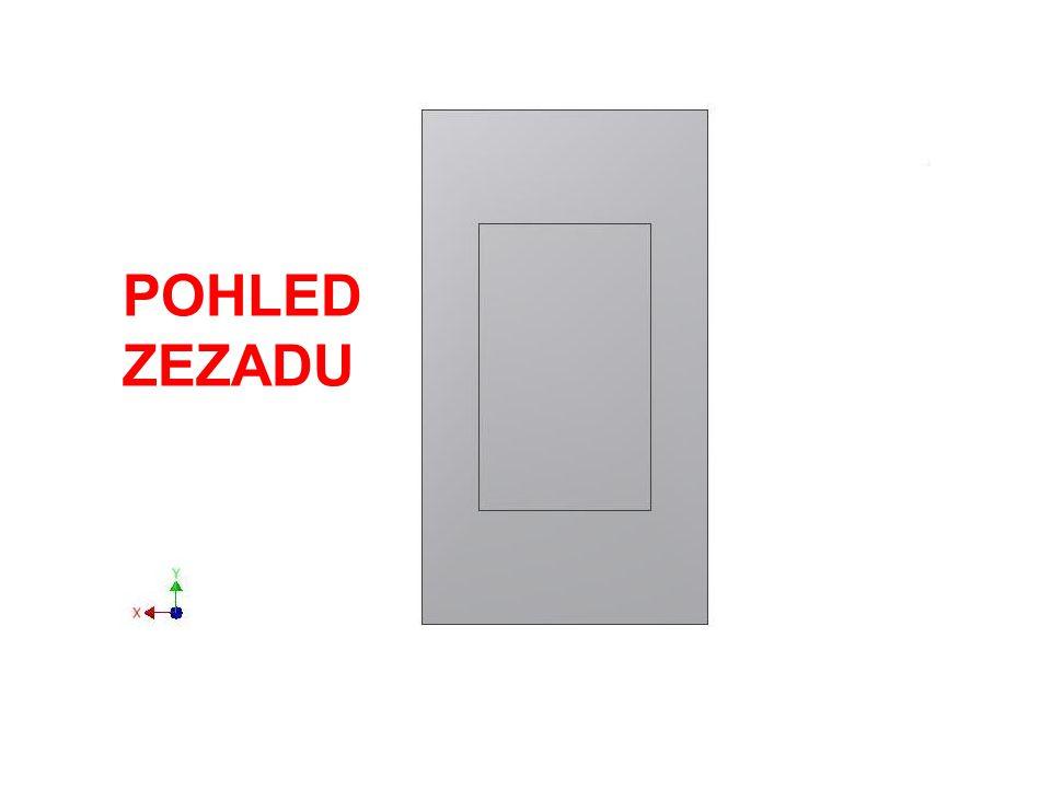 POHLED ZEZADU