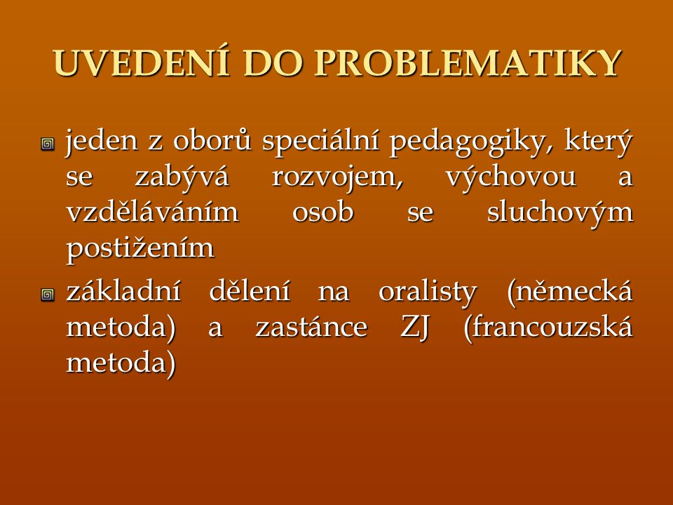 UVEDENÍ DO PROBLEMATIKY