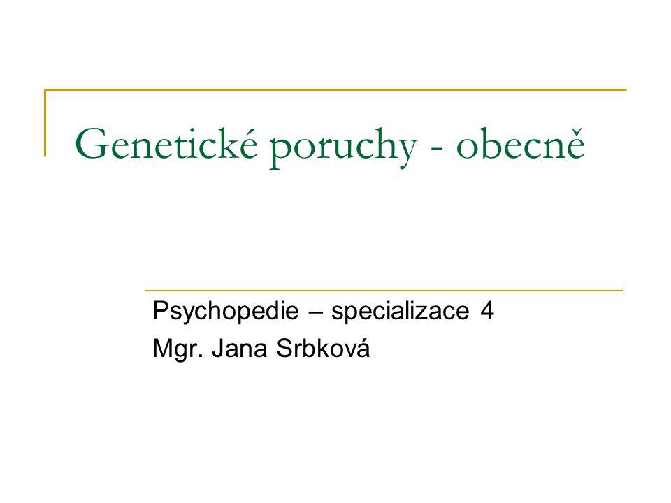 Genetické poruchy - obecně