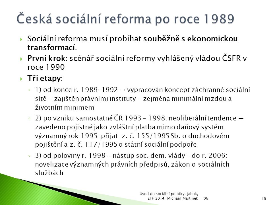 Česká sociální reforma po roce 1989