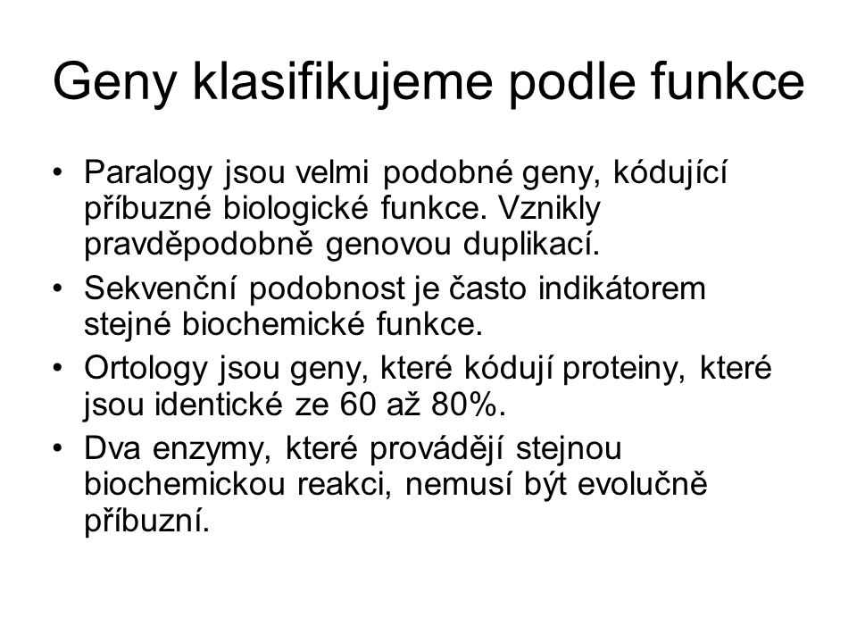 Geny klasifikujeme podle funkce