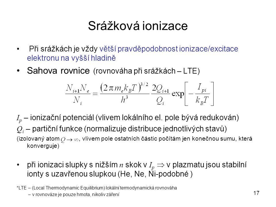 Srážková ionizace Sahova rovnice (rovnováha při srážkách – LTE)