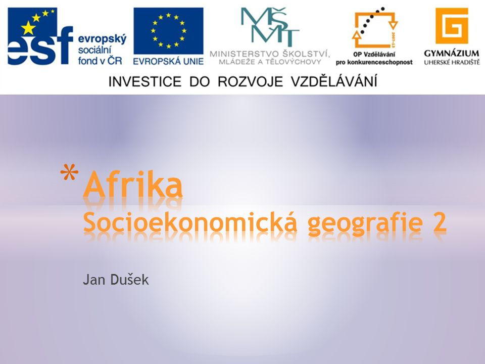 Afrika Socioekonomická geografie 2
