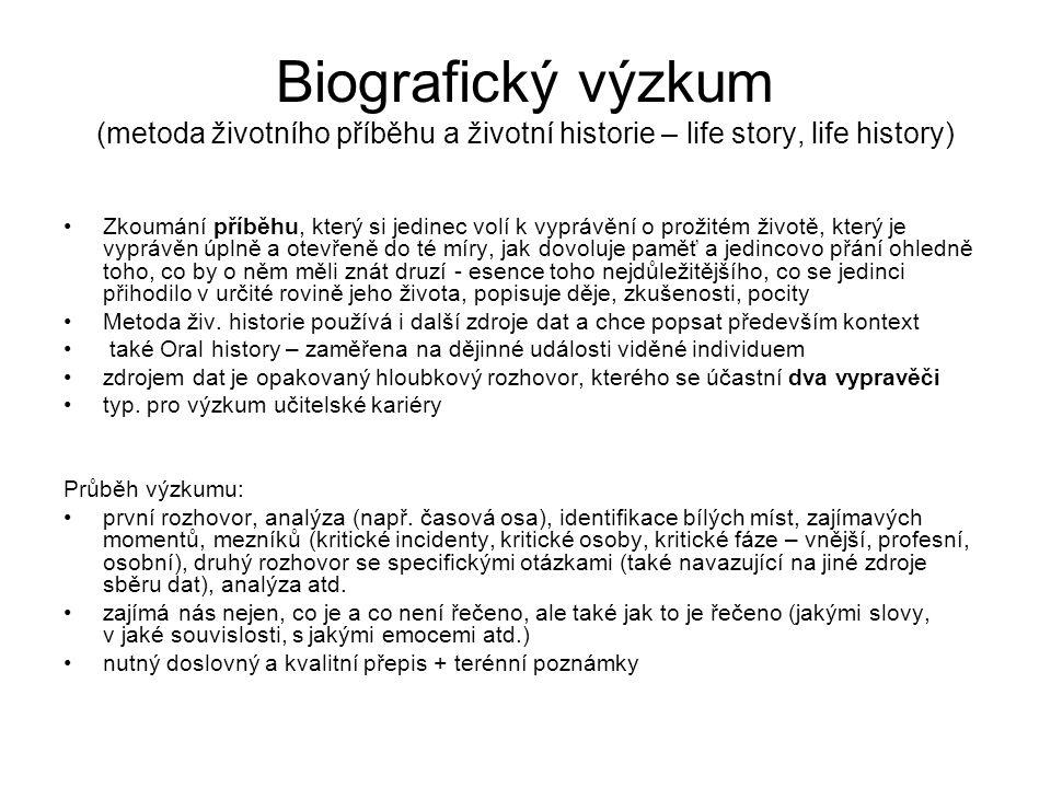 Biografický výzkum (metoda životního příběhu a životní historie – life story, life history)