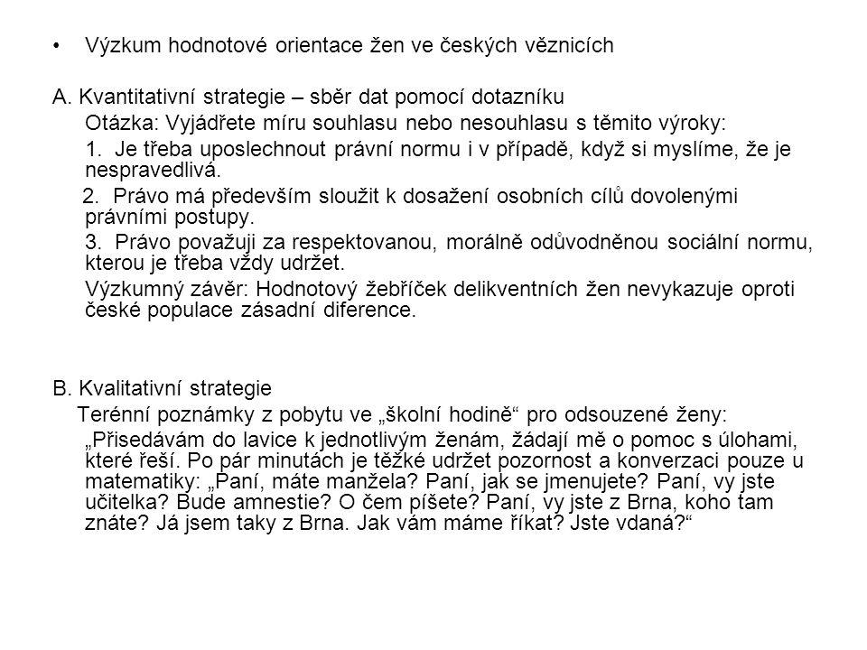 Výzkum hodnotové orientace žen ve českých věznicích