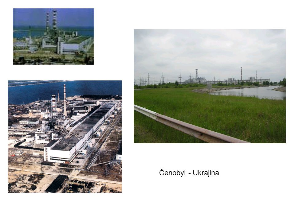 Čenobyl - Ukrajina