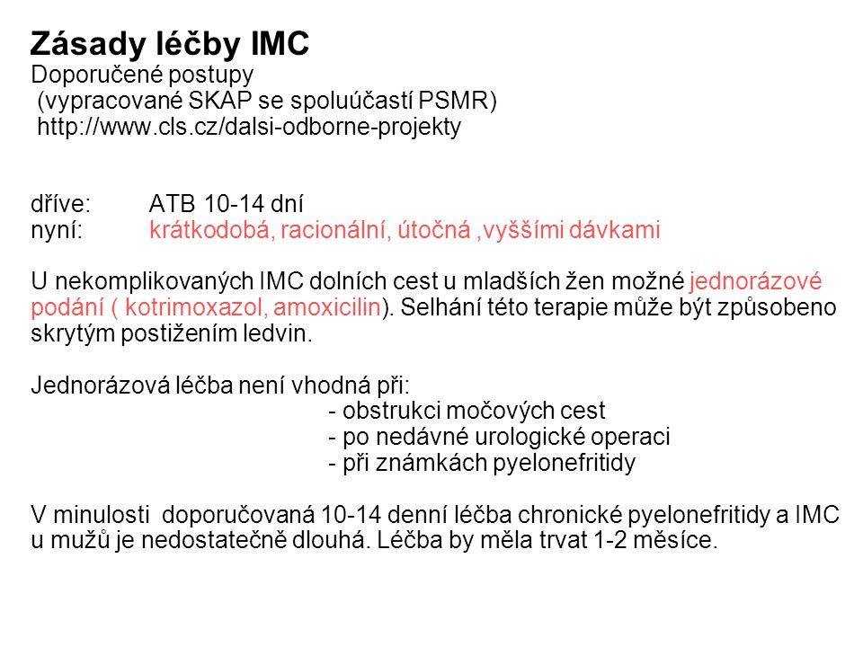 Zásady léčby IMC Doporučené postupy (vypracované SKAP se spoluúčastí PSMR) http://www.cls.cz/dalsi-odborne-projekty.