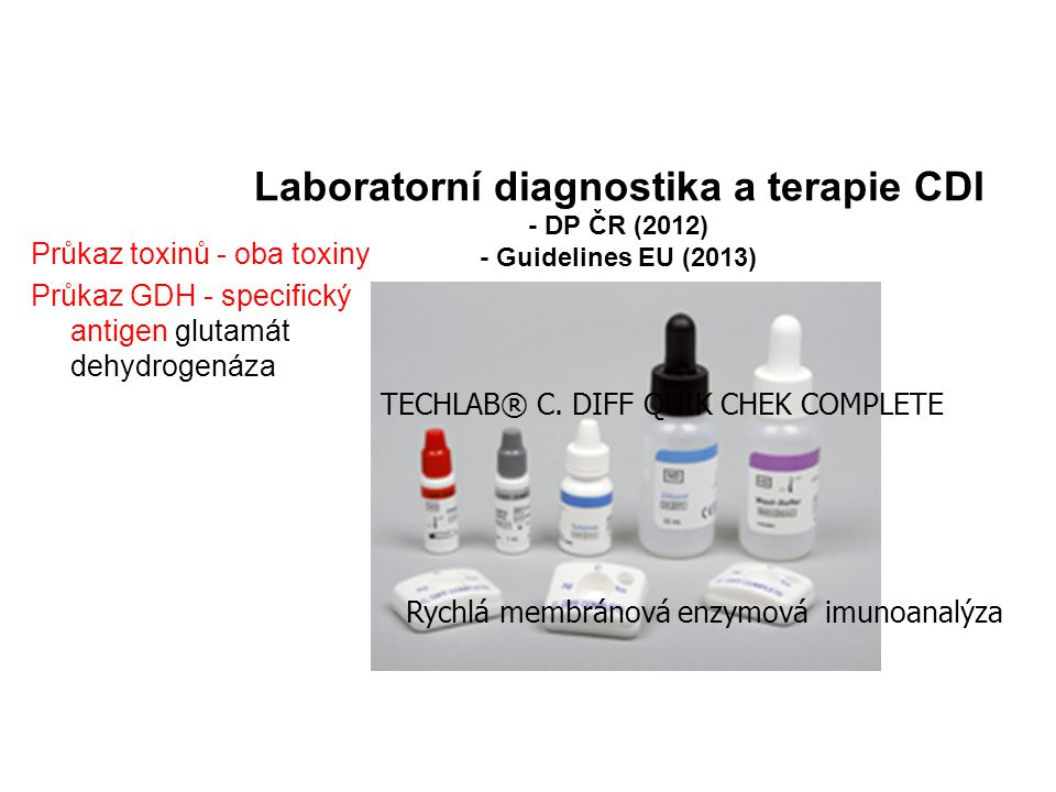 Laboratorní diagnostika a terapie CDI - DP ČR (2012) - Guidelines EU (2013)