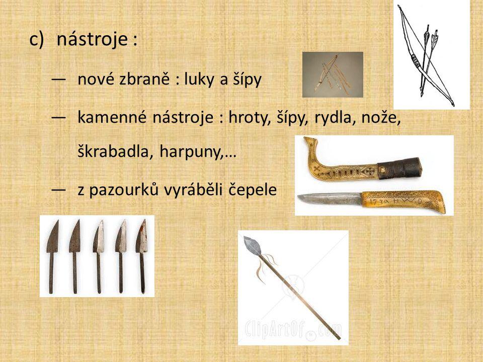nástroje : nové zbraně : luky a šípy