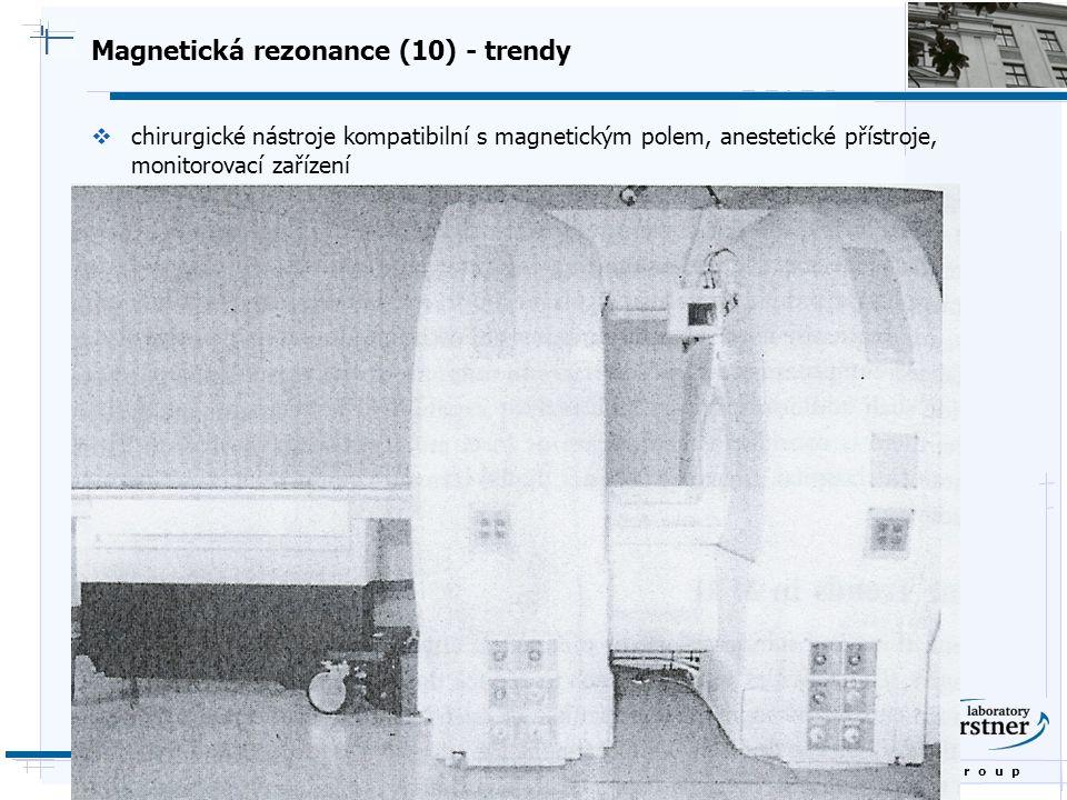 Magnetická rezonance (10) - trendy