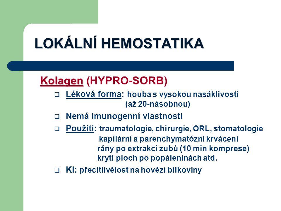 LOKÁLNÍ HEMOSTATIKA Kolagen (HYPRO-SORB)