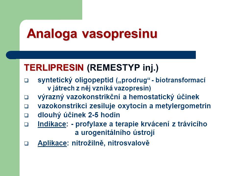 Analoga vasopresinu TERLIPRESIN (REMESTYP inj.)