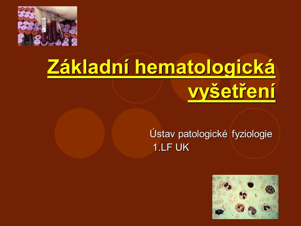 Základní hematologická vyšetření