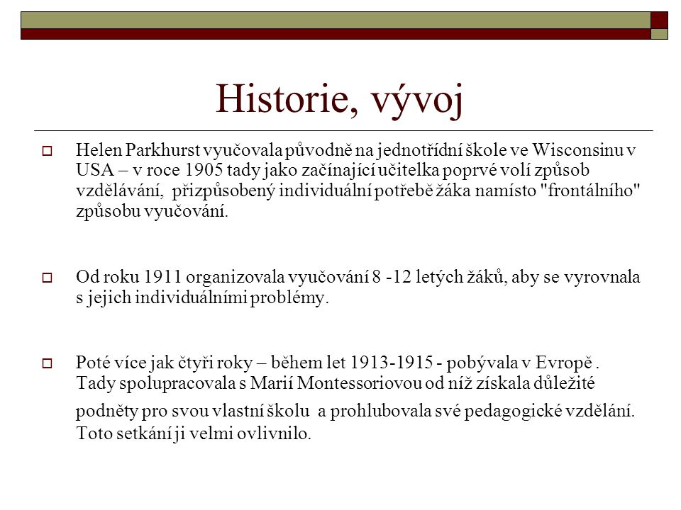 Historie, vývoj