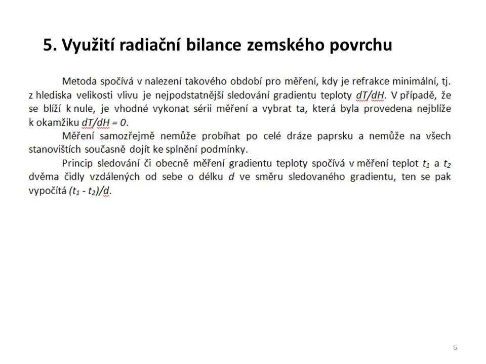 5. Využití radiační bilance zemského povrchu