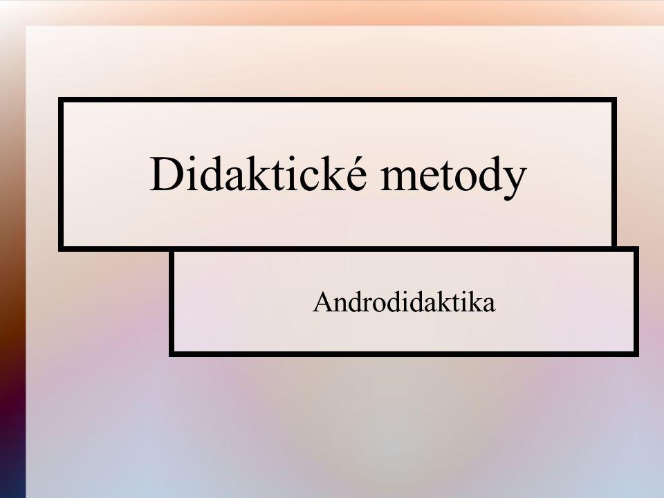 Didaktické metody Androdidaktika