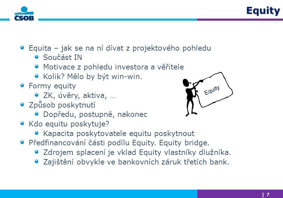 Equity Equita – jak se na ní dívat z projektového pohledu Součást IN